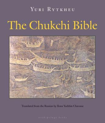 The Chukchi Bible 9780981987316