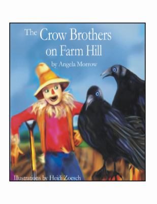 The Crow Brothers on Farm Hill 9780981891408
