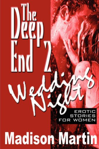 The Deep End 2: Wedding Night: Erotic Stories for Women 9780981718682