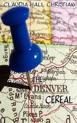 The Denver Cereal 9780982274644