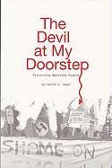 The Devil at My Doorstep: How I Survived a Three-Year War with Big Labor and Protected My Employees and Business 9780984145706