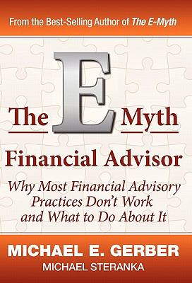 The E-Myth Financial Advisor 9780983500155