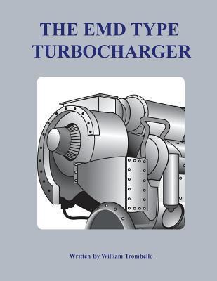The Electro-Motive Type Turbocharger 9780984299829