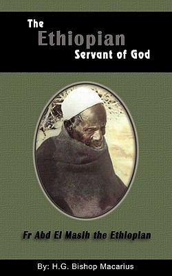 The Ethiopian Servant of Christ 9780980517132