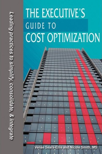 The Executive's Guide to Cost Optimization 9780982019733