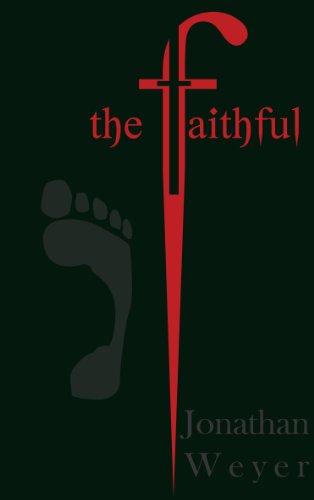 The Faithful 9780982668702