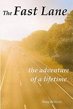 The Fast Lane- The Adventure of a Lifetime