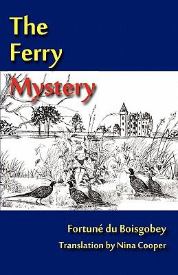 The Ferry Mystery 9780980217582