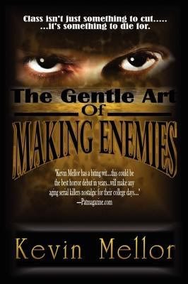 The Gentle Art of Making Enemies 9780982253090