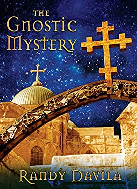The Gnostic Mystery 9780981877105