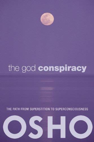 The God Conspiracy: The Path from Superstition to Super Consciousness 9780981834108