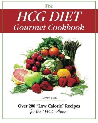 The Hcg Diet Gourmet Cookbook 9780984399901