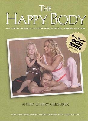 The Happy Body 9780982403815