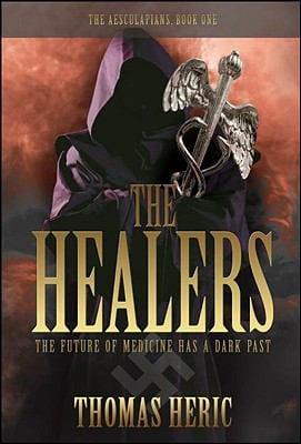 The Healers 9780982314074