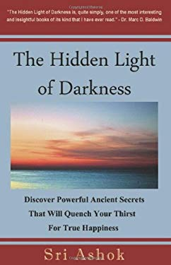 The Hidden Light of Darkness 9780982187319