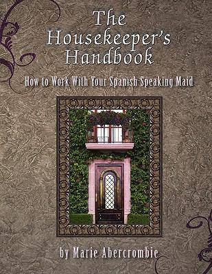 The Housekeeper's Handbook 9780982814796