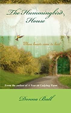 The Hummingbird House (Volume 1)