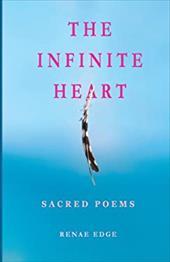The Infinite Heart: Sacred Poems 21490326