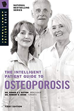 The Intelligent Patient Guide to Osteoporosis 9780981159904
