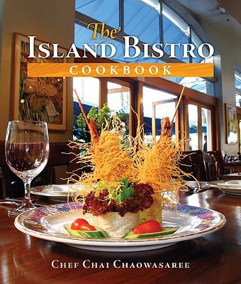 The Island Bistro Cookbook 9780981508672