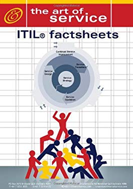 The Itil V3 Factsheet Benchmark Guide: An Award-Winning Itil Trainers Tips on Achieving Itil V3 and Itil Foundation Certification for Itil Service Man 9780980438802