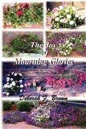 The Joy of Mourning Glories 9780982921807