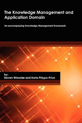 The Knowledge Management and Application Domain 9780984451906