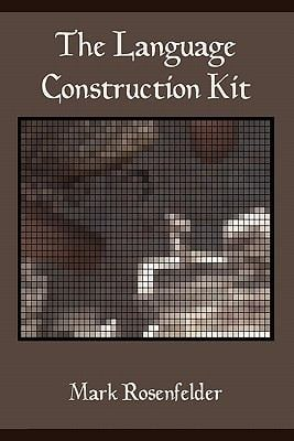 The Language Construction Kit 9780984470006