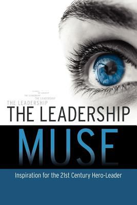 The Leadership Muse 9780980220964