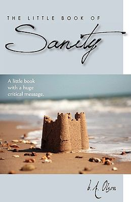 The Little Book of Sanity 9780984053612