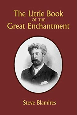 The Little Book of the Great Enchantment 9780981924632