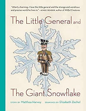 The Little General and the Giant Snowflake 9780982053911
