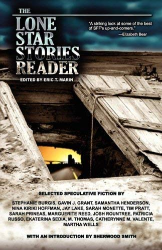 The Lone Star Stories Reader 9780981781907