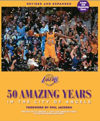 Los Angeles Lakers: 50 Amazing Years in the City of Angels 9780982324219