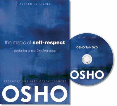 The Magic of Self-Respect: Awakening to Your Own Awareness 9780984444403