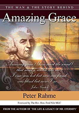 The Man & the Story Behind Amazing Grace 9780980339109
