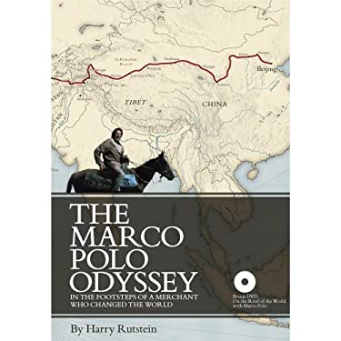 The Marco Polo Odyssey: In the Footsteps of a Merchant Who Changed the World [With DVD] 9780980207606