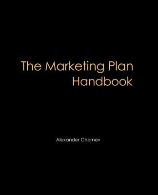The Marketing Plan Handbook 9780982512654