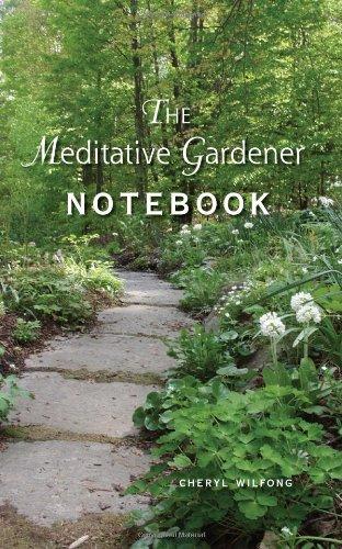 The Meditative Gardener Notebook 9780982566404