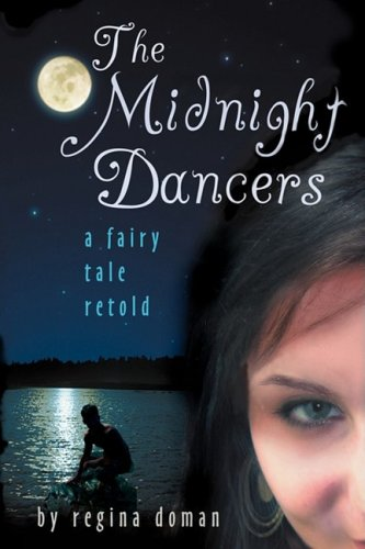 The Midnight Dancers: A Fairy Tale Retold 9780981931869