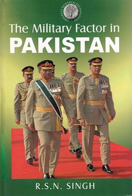 The Military Factor in Pakistan