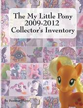 The My Little Pony 2009-2012 Collector's Inventory 21657793