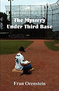 The Mystery Under Third Base 9780982634455