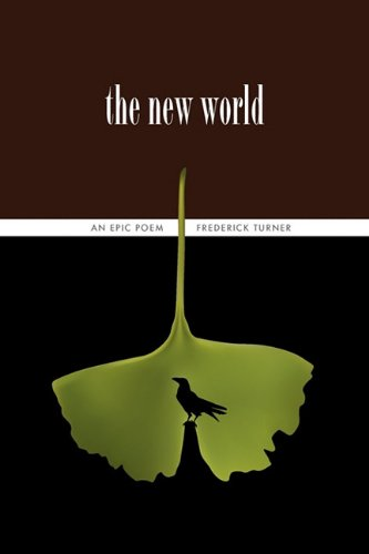 The New World: An Epic Poem 9780983300205