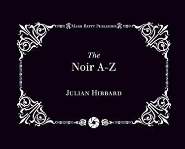 The Noir A-Z 9780981780573