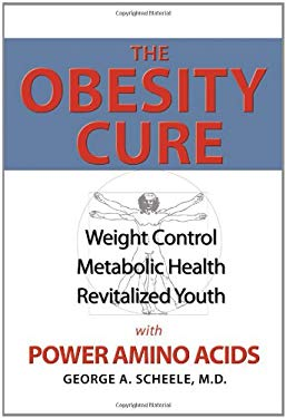 The Obesity Cure 9780982570821