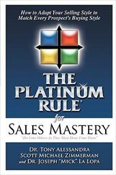 The Platinum Rule for Sales Mastery 4375309