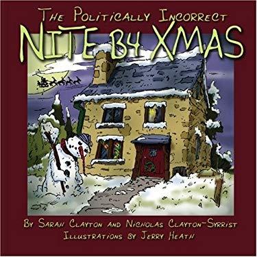 The Politically Incorrect Nite B4 Xmas 9780982017234