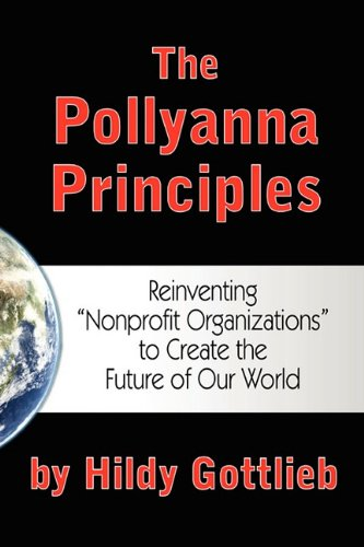 The Pollyanna Principles: Reinventing