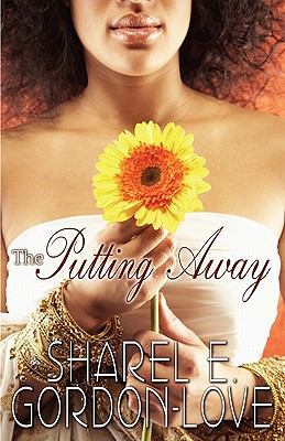 The Putting Away (Peace in the Storm Publishing Presents) 9780982967294